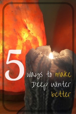5 Ways to Make Deep Winter Better ~ from ImaginedLandscapes.com