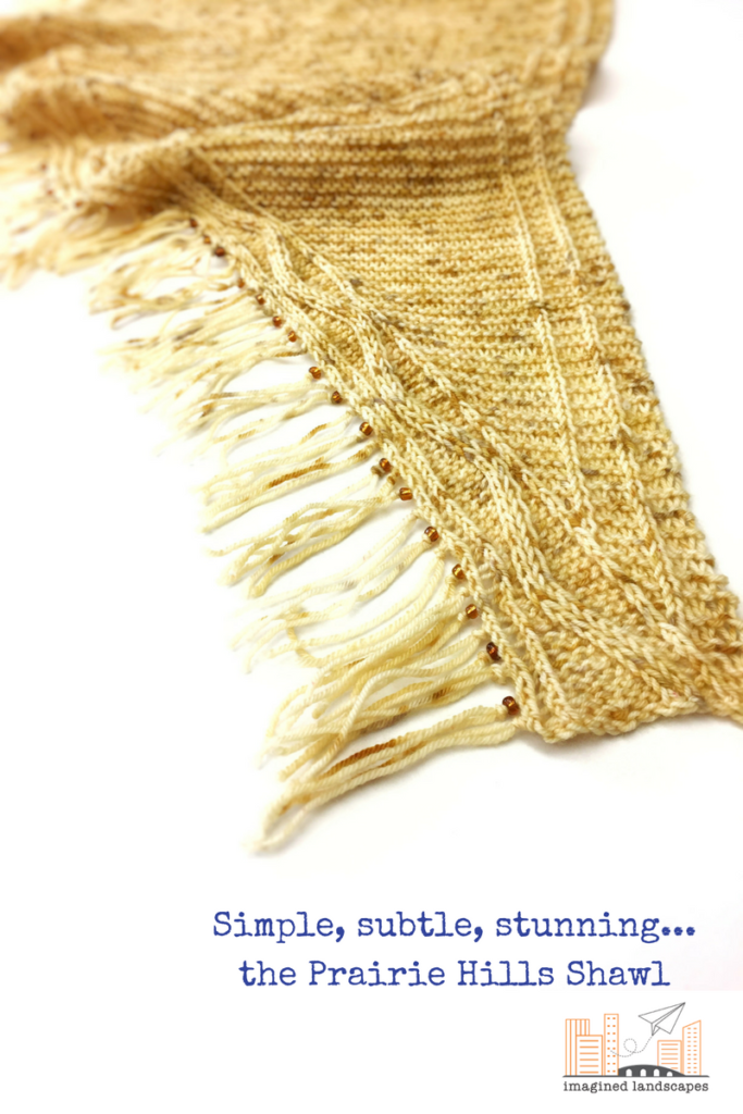 As subtle and stunning as the prairie hills - a shawl design from Imagined Landscapes Designs