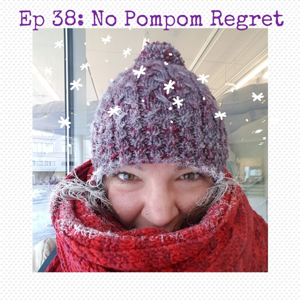 Episode 38 Imagined Landscapes Podcast - No Pompom Regret