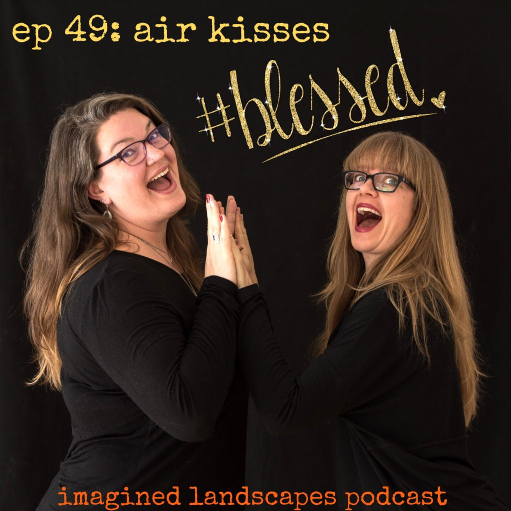 ep 49: Air Kisses - Imagined Landscapes Podcast for knitters