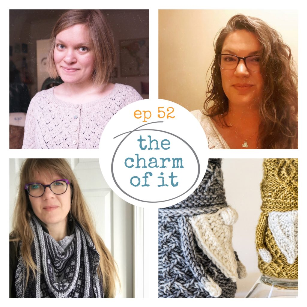Episode 52 Imagined Landscapes Knitting Podcast with Eva from The Charm of It
