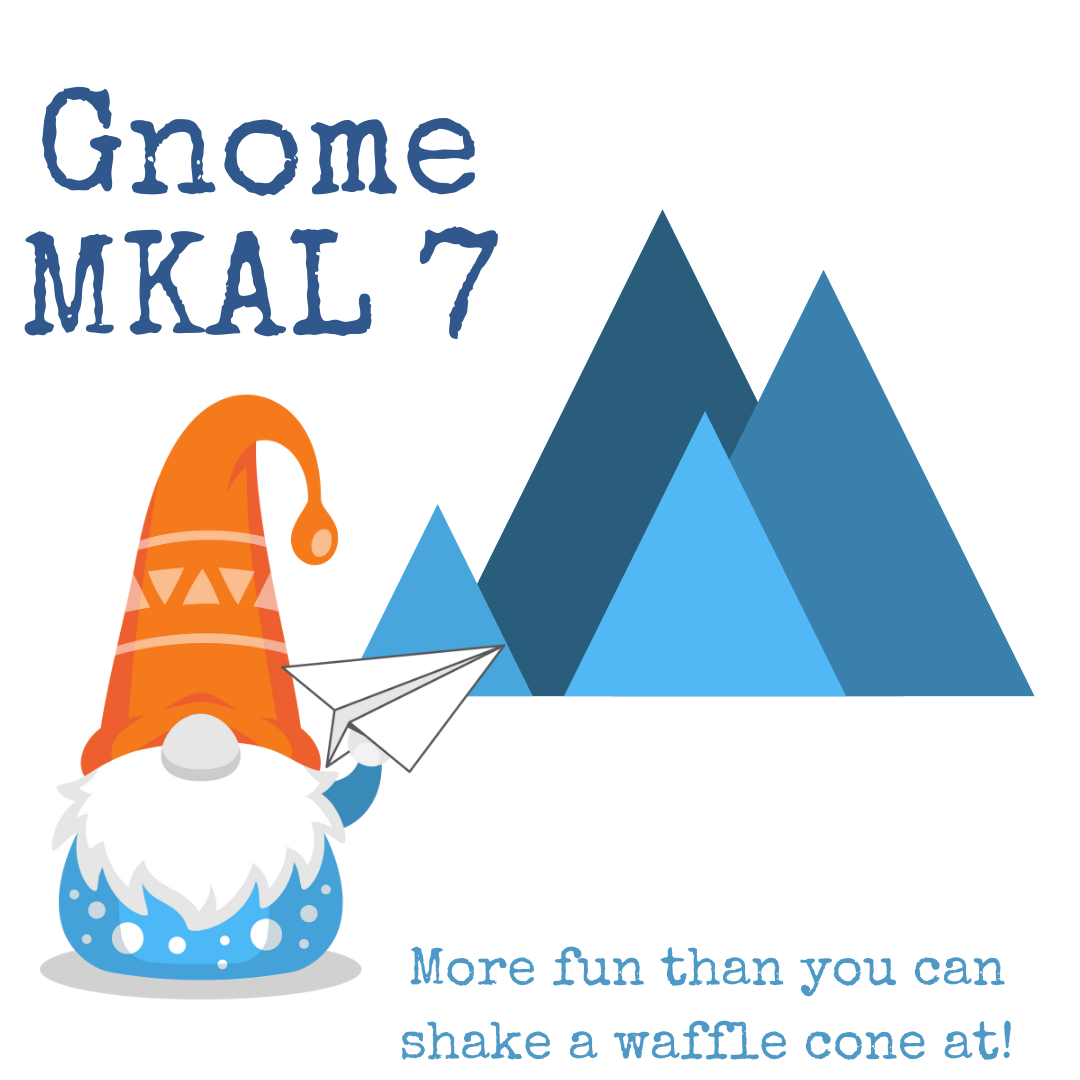 """Gnome Mystery Knitalong 7 """"More fun than you can shake a waffle cone at"""" An orange and blue gnome holds a paper airplane. Blue mountains are in the distance"""
